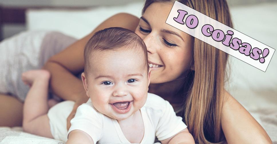 10 Coisas Que Toda Mulher Tem Que Fazer Antes de Ser Mãe