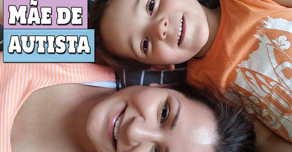Mãe de Autista – Como é Ter um Filho com Autismo