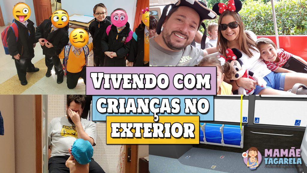 como e criar filhos no exterior fora do brasil vivendo com criancas no exterior