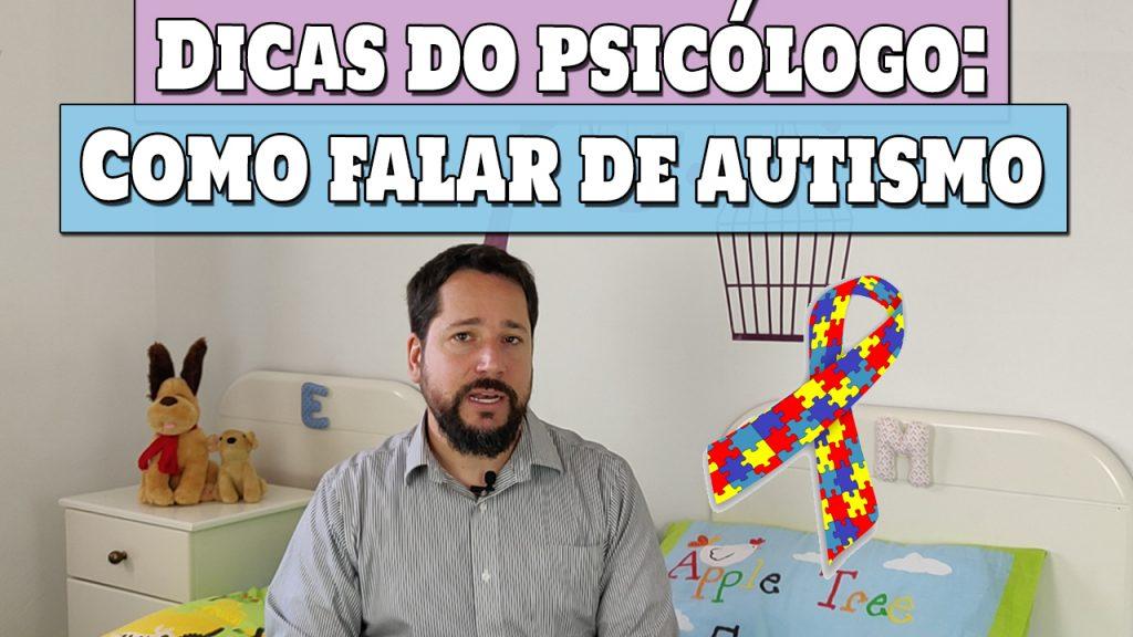 Como Falar para os Pais que o Filho Pode Ser Autista – Dicas de Psicólogo